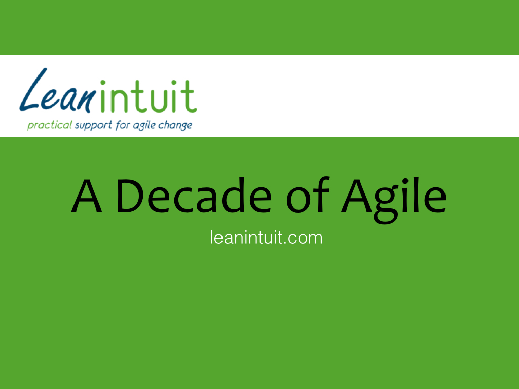 A Decade of Agile